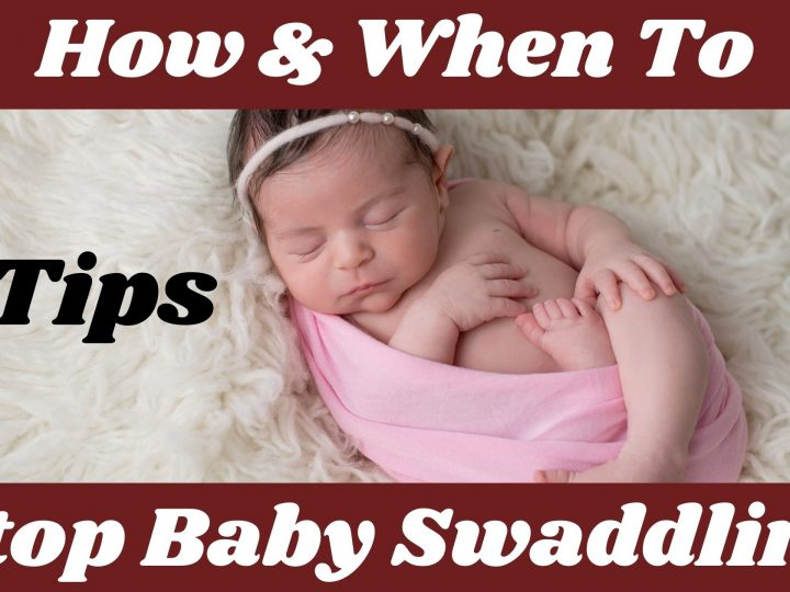 Baby Swaddling: How And When To Stop Baby Swaddling?