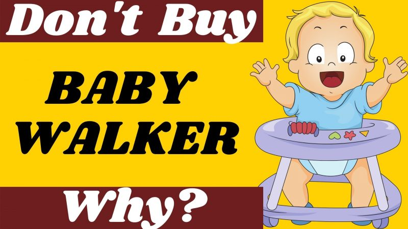 OMG! Don't Buy Baby Walker Before Reading This – Real Story!